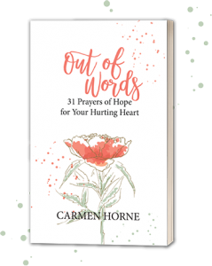 Out of Words by Carmen Horne