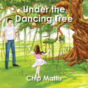 Under the dancing tree by Chip Mattis